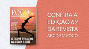 Chegou a nova Revista ABCD em FOCO Nº 69 | Junho 2020
