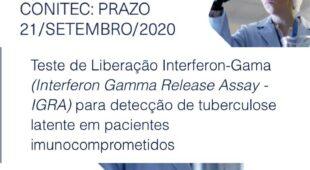 Participe da Consulta Pública referente a incorporação do teste de liberação interferon-gama (interferon gamma release assay – IGRA) para detecção de tuberculose latente em pacientes imunocomprometidos